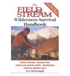 Globe Pequot Field & Stream Wilderness Survival Handbook