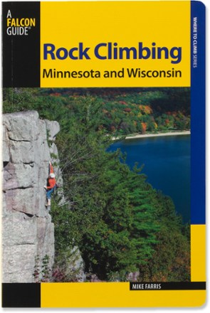 Falcon Guides Rock Climbing Minnesota and Wisconsin