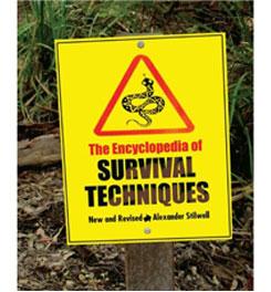 Lyons Press The Encyclopedia of Survival Techniques
