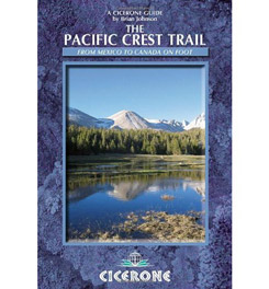 Cicerone Press The Pacific Crest Trail - From Mexico to Canada on Foot