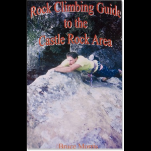 photo: MorComm Press Rock Climbing Guide to the Castle Rock Area us pacific states guidebook