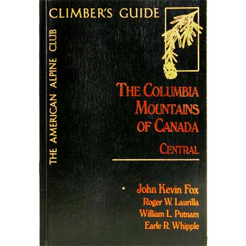 American Alpine Club The Columbia Mountains of Canada - Central