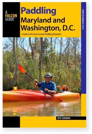 Falcon Guides Paddling Maryland and Washington, DC