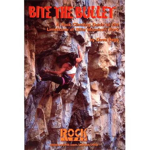 RockFax Bite the Bullet - Rock Climbing Guide to the Limestone of Rifle Mountain Park