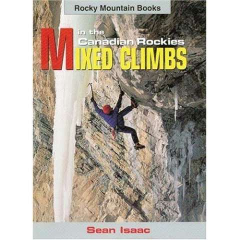photo: Rocky Mountain Books Mixed Climbs in the Canadian Rockies canadian guidebook