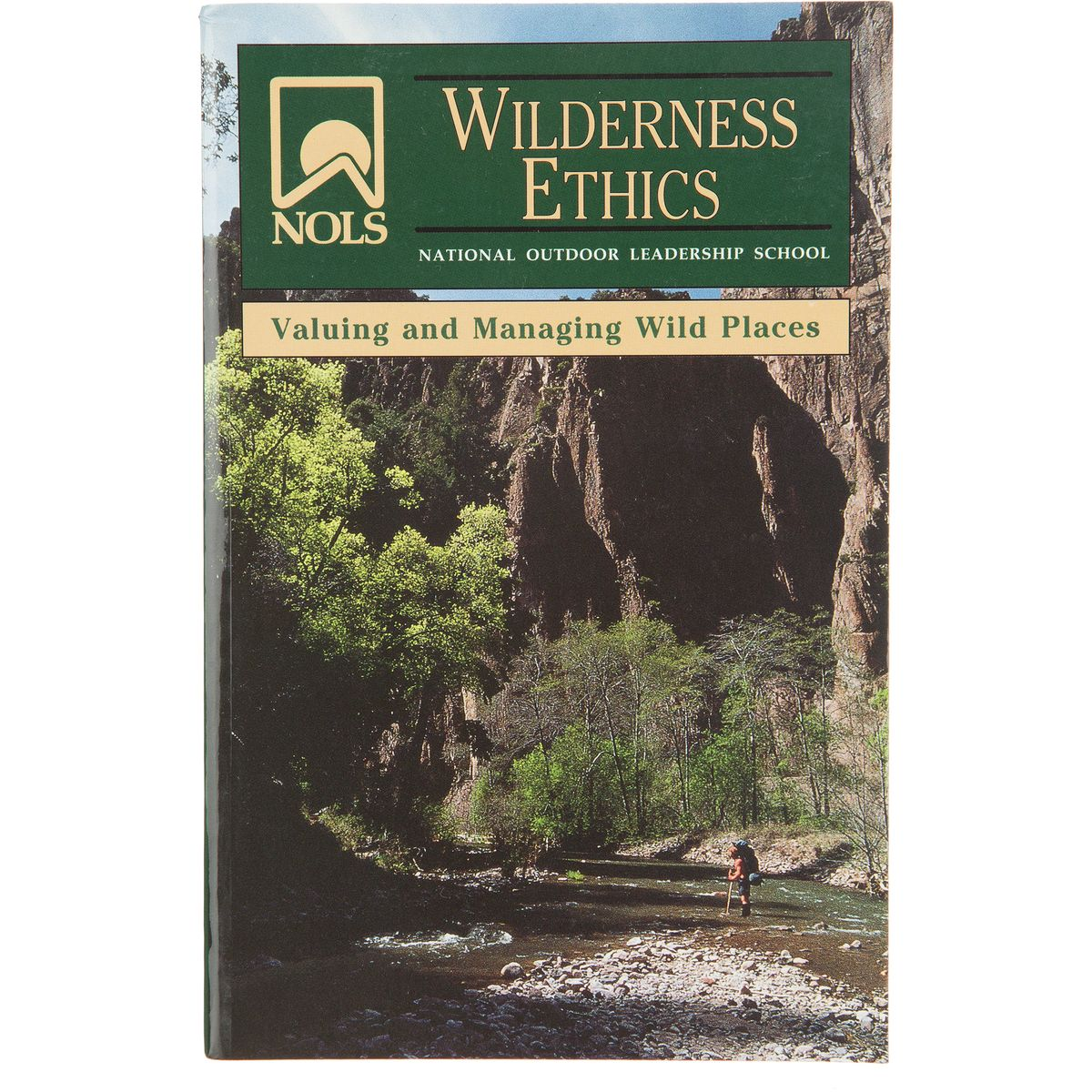 NOLS Wilderness Ethics
