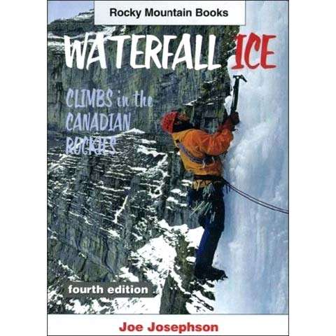 AlpenBooks Waterfall Ice Climbs in the Canadian Rockies