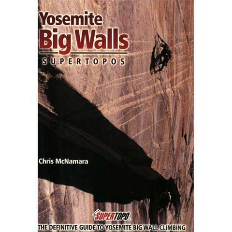 SuperTopo Yosemite Big Walls