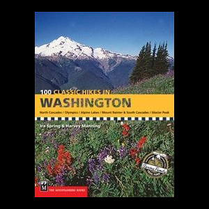 The Mountaineers Books 100 Classic Hikes in Washington