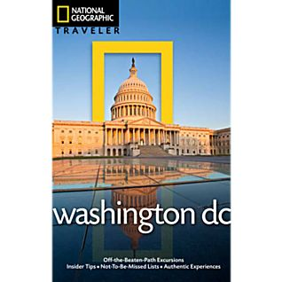 National Geographic Traveler Washington, D.C.