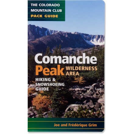 Colorado Mountain Club Press Comanche Peak Wilderness Area Hiking and Snowshoeing Guide