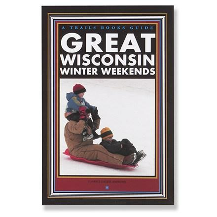 photo: Trails Books Great Wisconsin Winter Weekends us midwest guidebook