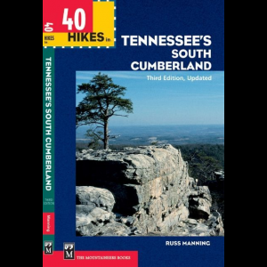 The Mountaineers Books 40 Hikes in Tennessee's South Cumberland