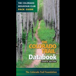 The Mountaineers Books Colorado Trail: Databook
