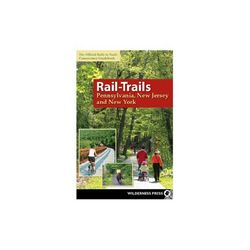 Wilderness Press Rails-Trails Pennsylvania, New Jersey, New York