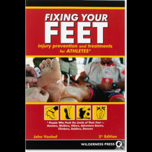 Wilderness Press Fixing Your Feet - Preventions and Treatments for Athletes