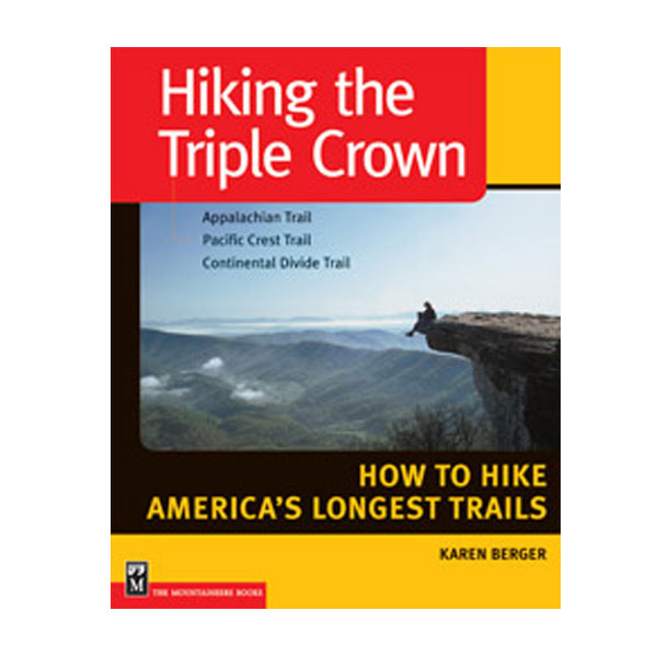The Mountaineers Books Hiking The Triple Crown