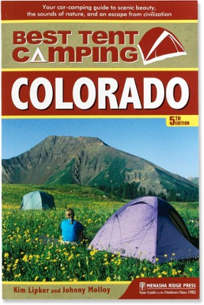 Menasha Ridge Press The Best in Tent Camping: Colorado