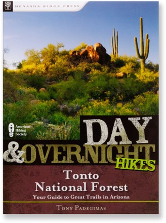 Menasha Ridge Press Day and Overnight Hikes: Tonto National Forest