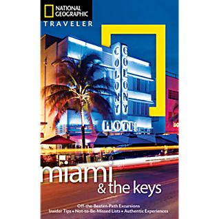 National Geographic Traveler Miami and the Keys