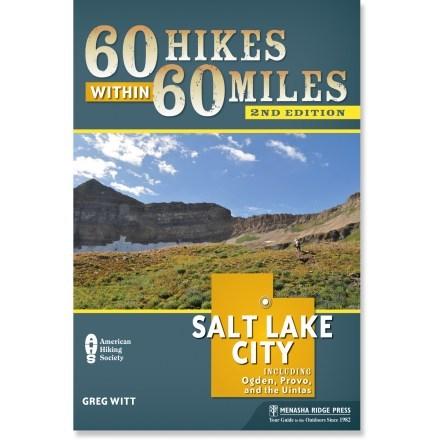 Menasha Ridge Press 60 Hikes within 60 Miles: Salt Lake City