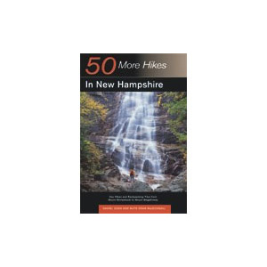 Countryman Press 50 More Hikes In New Hampshire