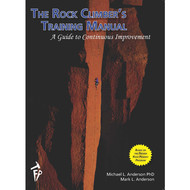 Trango The Rock Climber's Training Manual