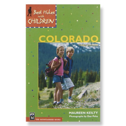 The Mountaineers Books Best Hikes with Children: Colorado
