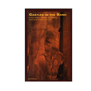 photo: Sharp End Publishing Castles in the Sand - A Climber's Guide to Sedona and Oak Creek Canyon us mountain states guidebook