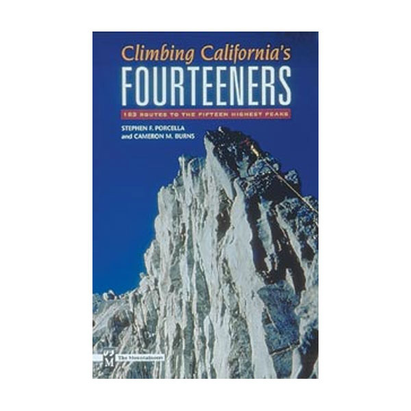 The Mountaineers Books Climbing California's Fourteeners
