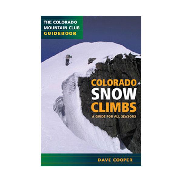 Colorado Mountain Club Press Colorado Snow Climbs