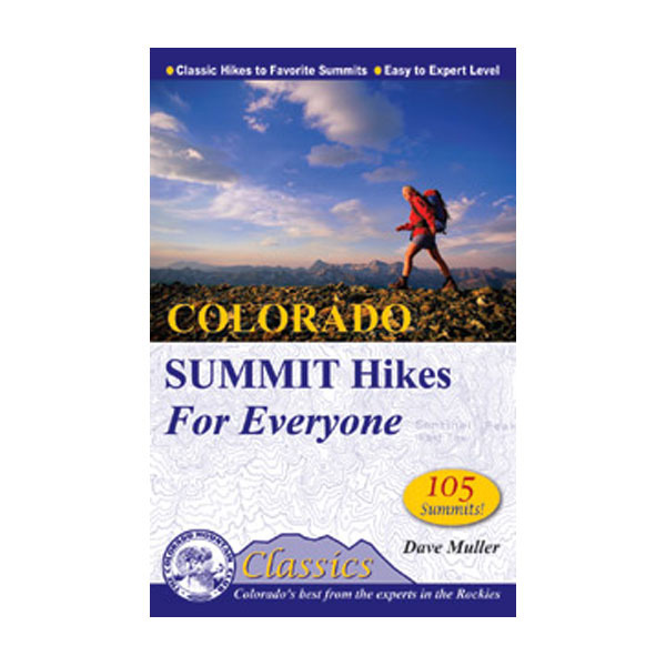 photo: Colorado Mountain Club Press Colorado Summit Hikes us mountain states guidebook