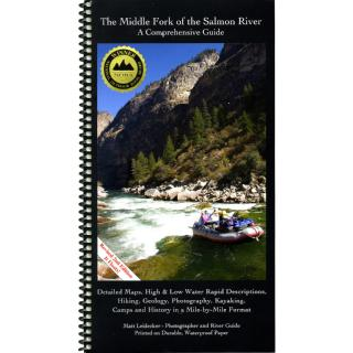 Idaho River Publications The Middle Fork of the Salmon of the Salmon River - A Comprehensive Guide