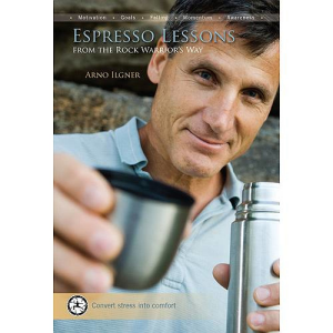 Desiderata Institute Espresso Lessons From The Rock Warrior's Way