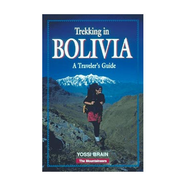 photo: The Mountaineers Books Trekking In Bolivia international guidebook