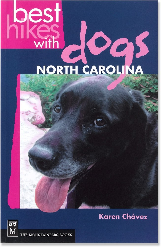 The Mountaineers Books Best Hikes With Dogs: North Carolina