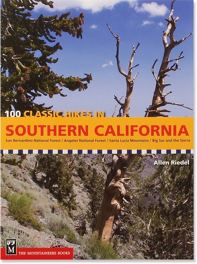 The Mountaineers Books 100 Classic Hikes in Southern California