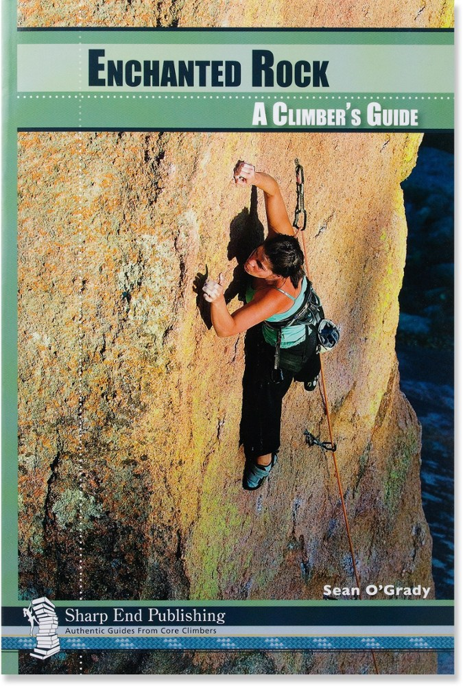 Sharp End Publishing Enchanted Rock: A Climber's Guide