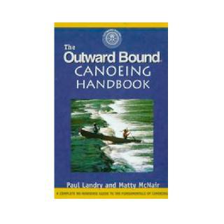 Globe Pequot Outward Bound Canoeing Handbook