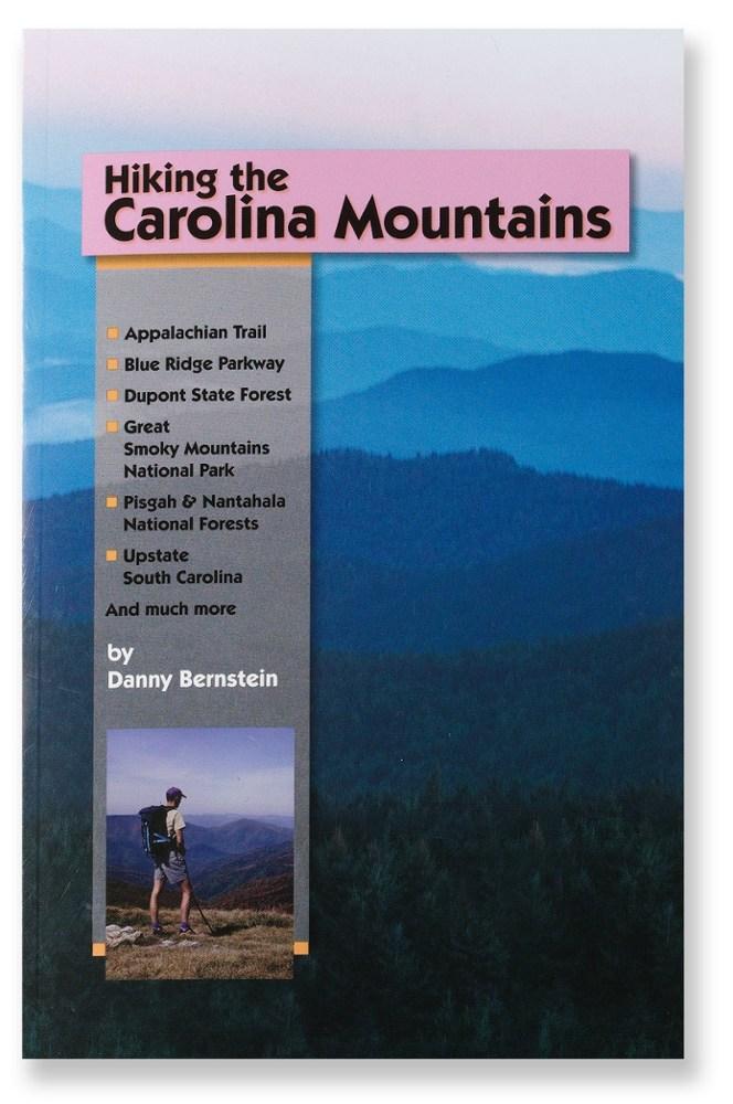 Milestone Press Hiking the Carolina Mountains: 57 Great Day Hikes in North and South Carolina