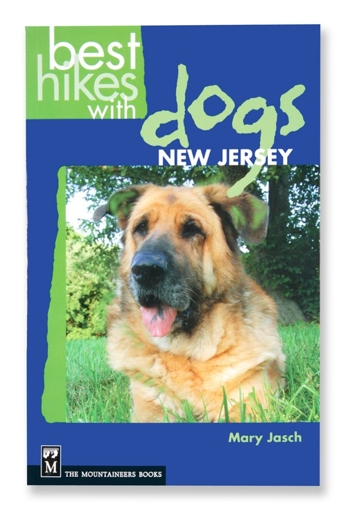 The Mountaineers Books Best Hikes with Dogs: New Jersey