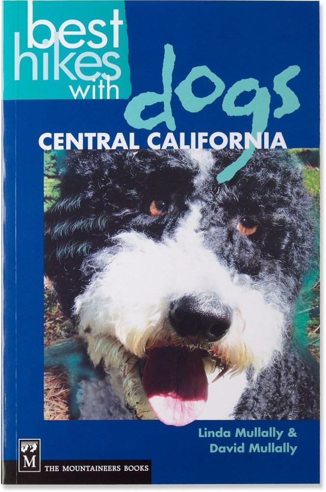The Mountaineers Books Best Hikes with Dogs: Central California
