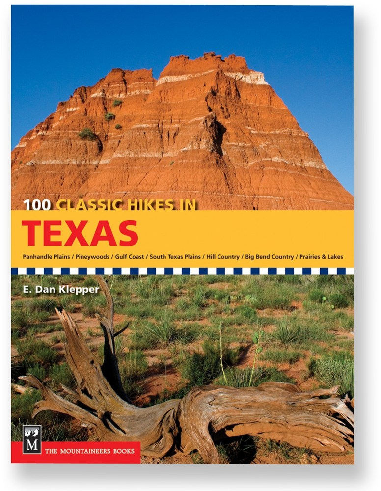The Mountaineers Books 100 Classic Hikes in Texas