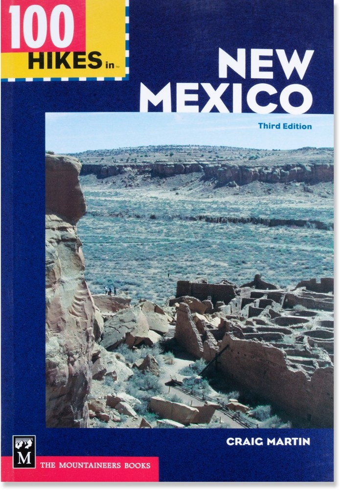 The Mountaineers Books 100 Hikes in New Mexico