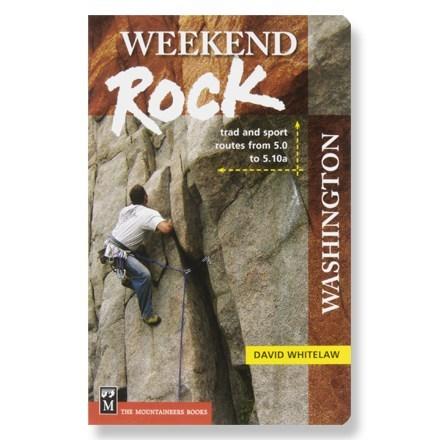 The Mountaineers Books Weekend Rock: Washington