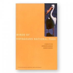 University of Minnesota Press Birds of Voyageurs National Park - A Guide to the Minnesota-Ontario Border Country