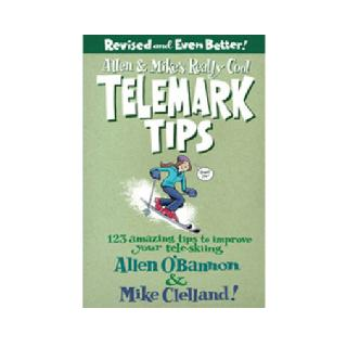 Globe Pequot Allen and Mike's Really Cool Telemark Tips