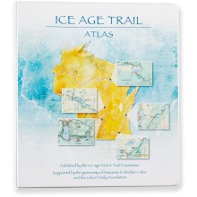 Ice Age Park and Trail Foundation Ice Age Trail Atlas