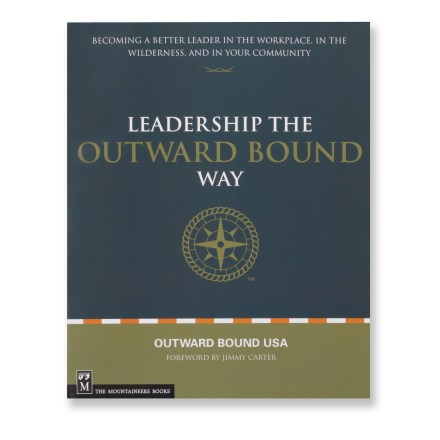 The Mountaineers Books Leadership the Outward Bound Way
