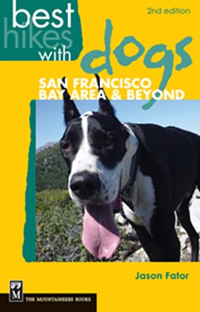 The Mountaineers Books Best Hikes with Dogs: San Francisco Bay Area & Beyond